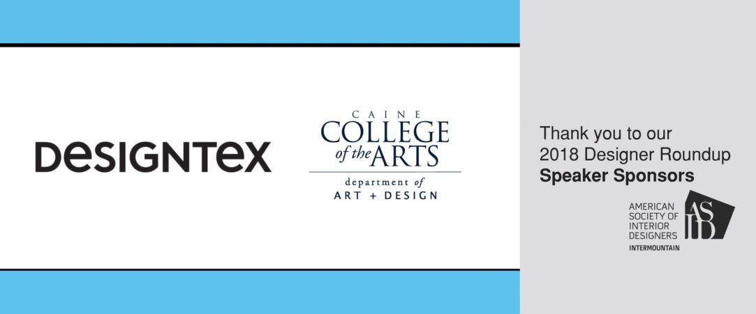 2018 Designer Round Up Speaker Sponsors - Designtex and Caine College of Arts Department of Art and Design
